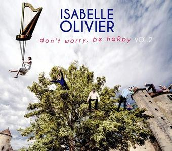 Isabelle Olivier - Don't Worry, Be HaRpy Vol. 2 (2016)