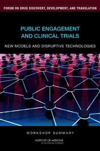 Public Engagement and Clinical Trials: New Models and Disruptive Technologies