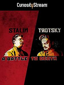 Stalin - Trotsky: A Battle to Death (2015)