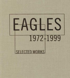 Eagles - Selected Works 1972-1999 (2000) [4CD Box Set] Re-up