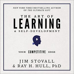 The Art of Learning and Self-Development: Your Competitive Edge [Audiobook]