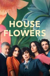 The House of Flowers S01E09