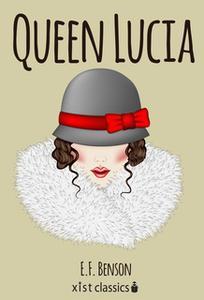 «Queen Lucia» by E.F. Benson