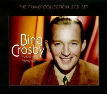 Bing Crosby - Essential Early Recordings (2CD) (2010)