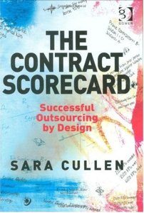 The Contract Scorecard: Successful Outsourcing by Design [Repost]