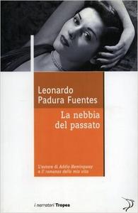 La nebbia del passato - Leonardo Padura Fuentes (Repost)