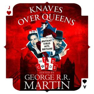 «Knaves Over Queens» by George R.R. Martin