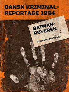 «Batman-røveren» by Diverse