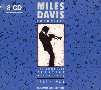 Miles Davis - Chronicle. The Complete Prestige Recordings 1951-1956 {1987 Fantasy/ZYX, 8PCD 012-2} [Repost]