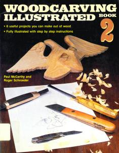 Woodcarving Illustrated: Book 2