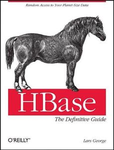 HBase: The Definitive Guide (Repost)