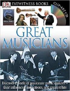 Great Musicians (DK Eyewitness Books)