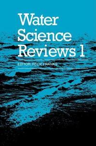 Water Science Reviews Volume 1