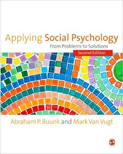 Applying Social Psychology: From Problems to Solutions (SAGE Social Psychology Program)