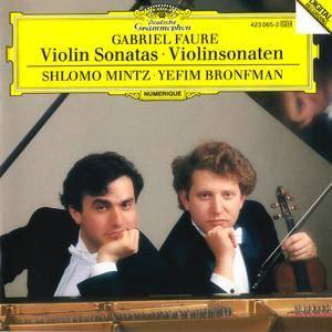 Shlomo Mintz, Yefim Bronfman - Gabriel Faure: Violin Sonatas (1987)