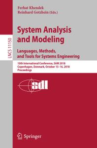 System Analysis and Modeling. Languages, Methods, and Tools for Systems Engineering