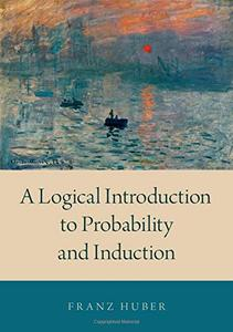A Logical Introduction to Probability and Induction