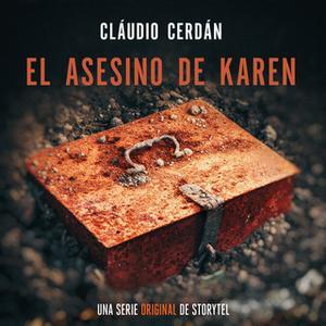 «El asesino de Karen - T1E03» by Claudio Cerdán