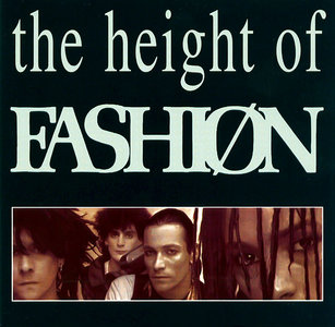 Fashion - The Height Of Fashion (1982) Expanded Remastered Reissue 2001