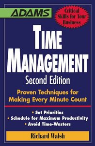 Time Management: Proven Techniques for Making Every Minute Count (repost)