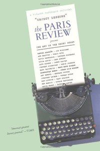Object Lessons: The Paris Review Presents the Art of the Short Story (repost)