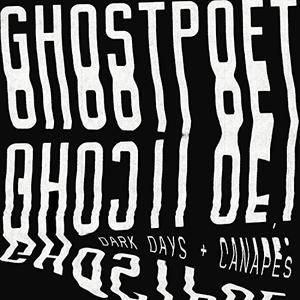 Ghostpoet – Dark Days + Canapes (2017)
