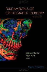 Fundamentals Of Orthognathic Surgery, 2 edition