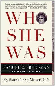 «Who She Was» by Samuel G. Freedman