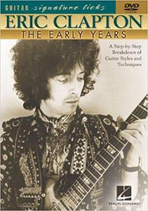 Guitar Signature Licks - Eric Clapton The Early Years