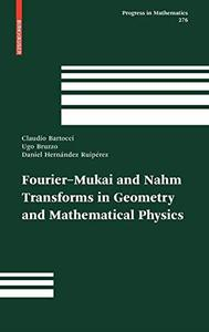 Fourier-Mukai and Nahm Transforms in Geometry and Mathematical Physics (Repost)