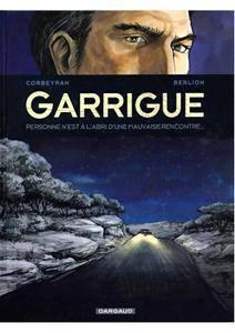 Boekjes In hetFrans 071272 - Garrigue - T02 - Personne Nest Labri Dune Mauvaise Rencontre Chapitre 2