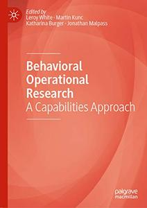 Behavioral Operational Research: A Capabilities Approach