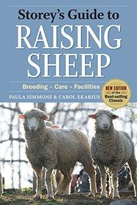 Storey's Guide to Raising Sheep: Breeding, Care, Facilities, 4th Edition