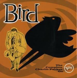 Charlie Parker - Bird: The Complete Charlie Parker On Verve (1946-1954) {2005 10CD Box Set Verve-Universal 983 3382}