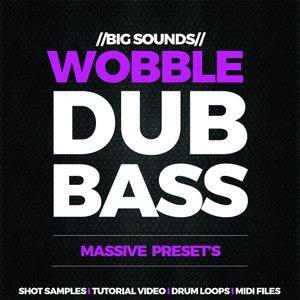 Big Sounds Wobble Dub Bass WAV MiDi Ni Massive TUTORiAL