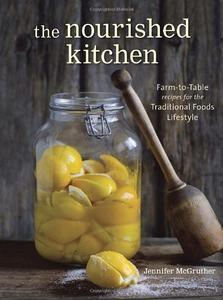 The Nourished Kitchen (Repost)