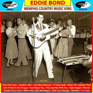 Eddie Bond - Memphis Country Music King (2015)