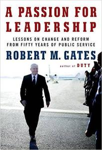 A Passion for Leadership: Lessons on Change and Reform from Fifty Years of Public Service (Repost)