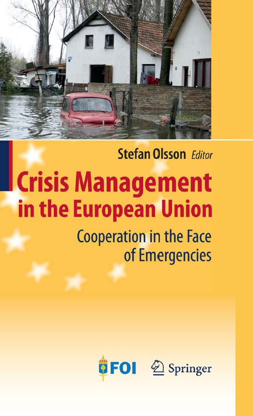 Crisis Management in the European Union: Cooperation in the Face of Emergencies