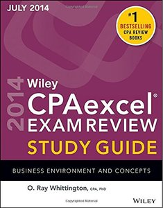 Wiley CPA Excel Exam Review Spring 2014 Study Guide: Business Environment and Concepts (repost)