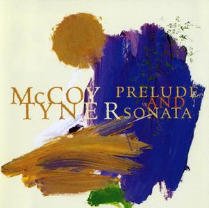 McCoy Tyner - Prelude and Sonata (1995) {Milestone MCD 9244-2 rec 1994}