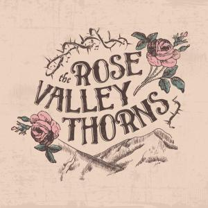 The Rose Valley Thorns - The Rose Valley Thorns (2019)