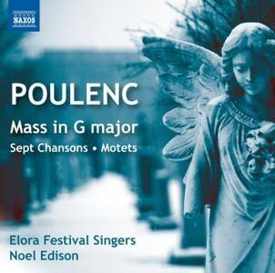 Elora Festival Singers, Noel Edison - Francis Poulenc: Mass in G major; Sept Chansons; Motets (2015)