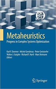 Metaheuristics: Progress in Complex Systems Optimization