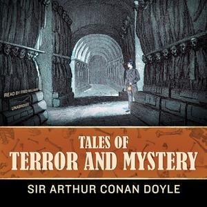 «Tales of Terror and Mystery» by Arthur Conan Doyle,Conan Doyle