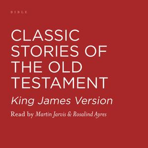 «Classic Stories of the Old Testament» by Martin Jarvis