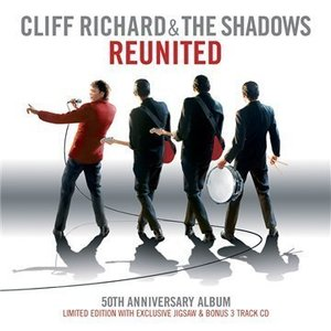 Cliff Richard and The Shadows - Reunited (50th Anniversary) (2009)