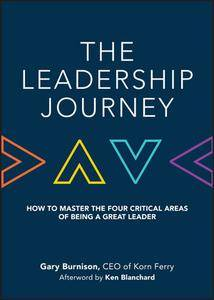 The Leadership Journey: How to Master the Four Critical Areas of Being a Great Leader (repost)