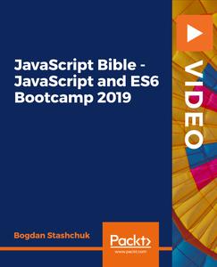 JavaScript Bible - JavaScript and ES6 Bootcamp 2019