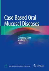 Case Based Oral Mucosal Diseases (Repost)